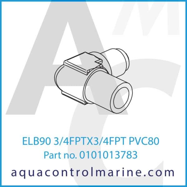 ELB90 3_4FPTX3_4FPT PVC80