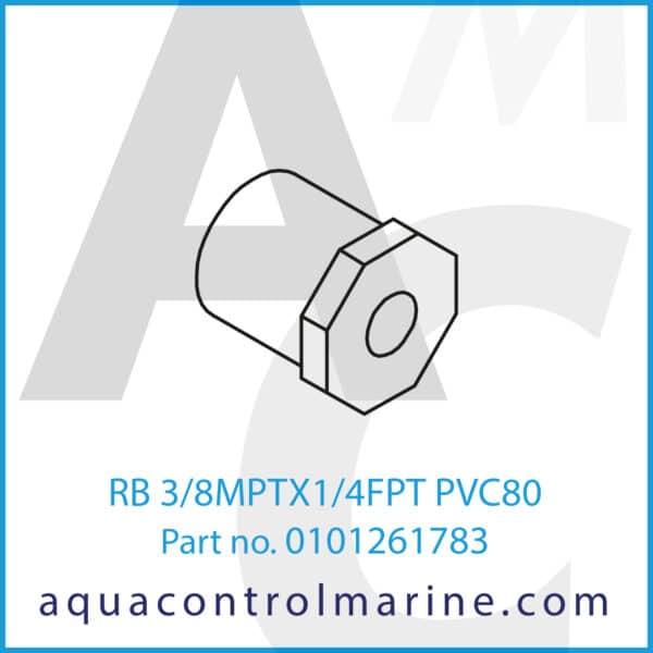 RB 3_8MPTX1_4FPT PVC80