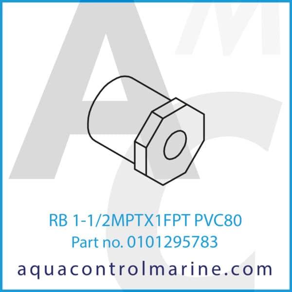 RB 1-1_2MPTX1FPT PVC80