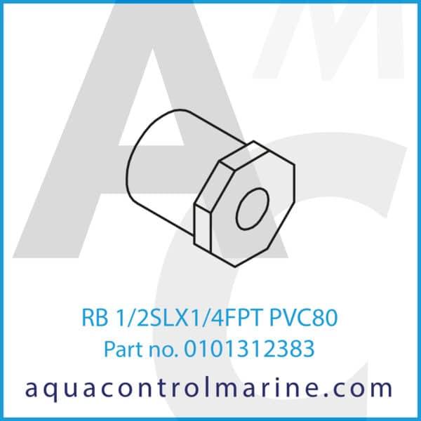 RB 1_2SLX1_4FPT PVC80