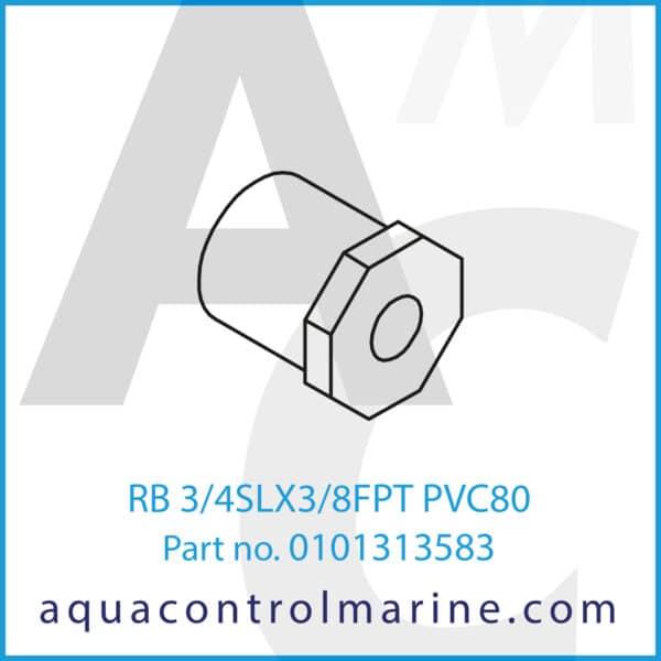 RB 3_4SLX3_8FPT PVC80