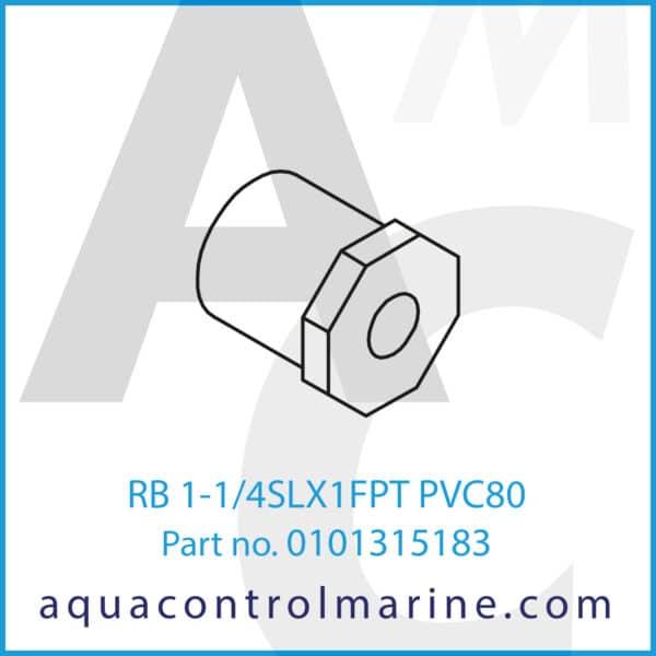 RB 1-1_4SLX1FPT PVC80