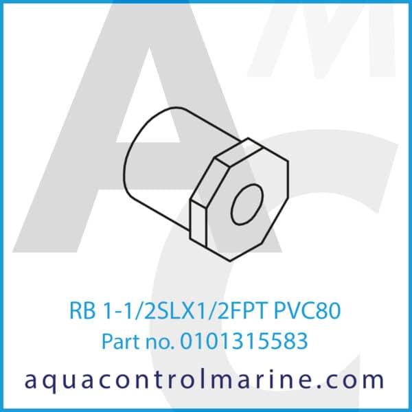 RB 1-1_2SLX1_2FPT PVC80