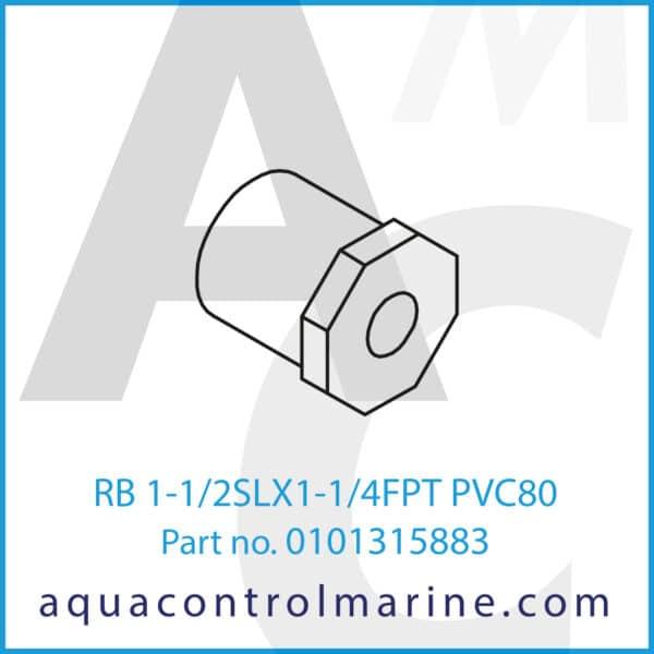 RB 1-1_2SLX1-1_4FPT PVC80