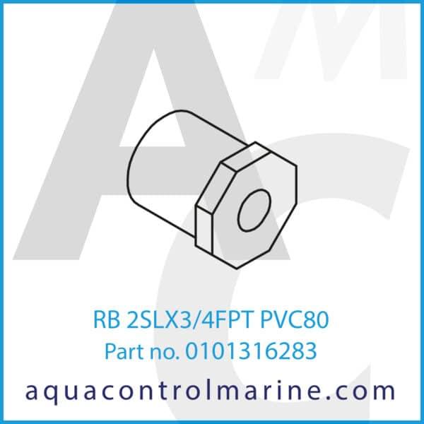 RB 2SLX3_4FPT PVC80