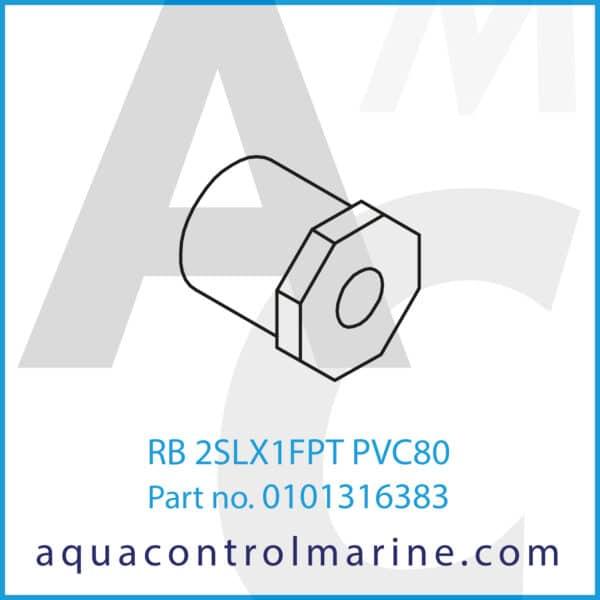 RB 2SLX1FPT PVC80