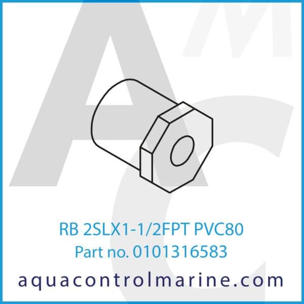 RB 2SLX1-1_2FPT PVC80
