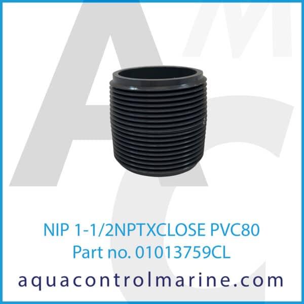 NIP 1-1_2NPTXCLOSE PVC80