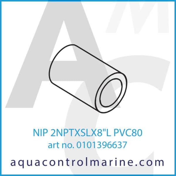 NIP 2NPTXSLX8inchL PVC80