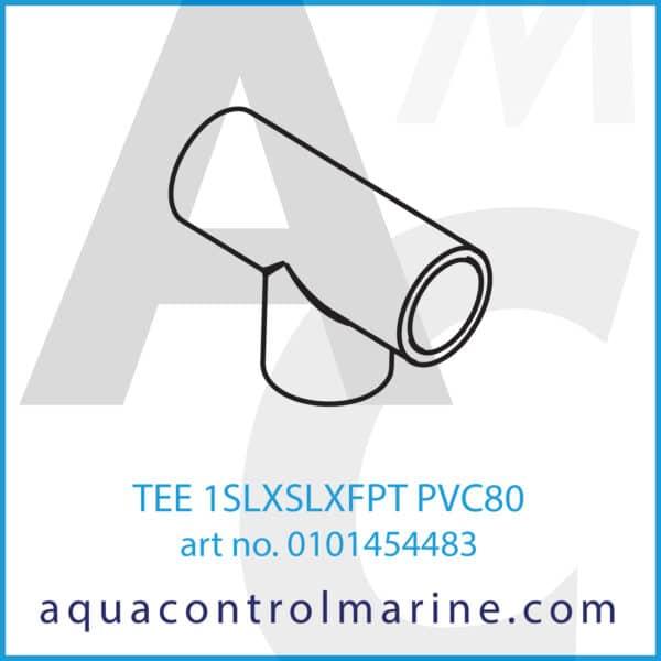 TEE 1SLXSLXFPT PVC80