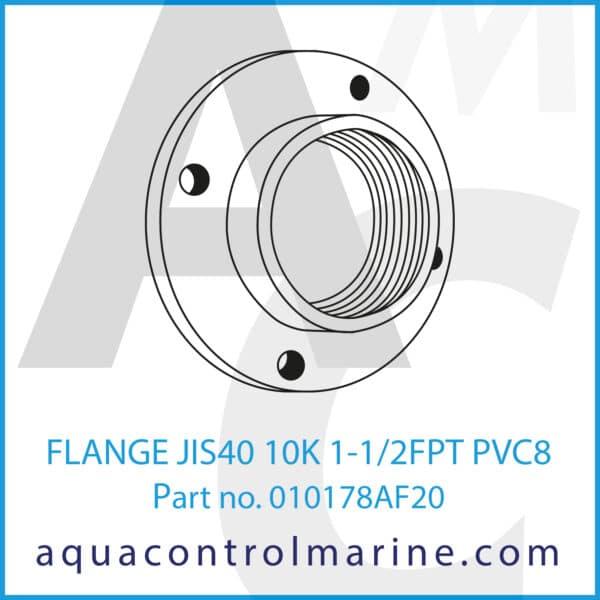 FLANGE JIS40 10K 1-1_2FPT PVC8