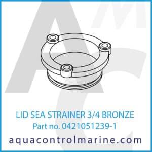 LID SEA STRAINER 3_4 BRONZE