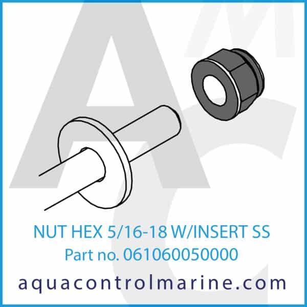 NUT HEX 5_16-18 W_INSERT SS