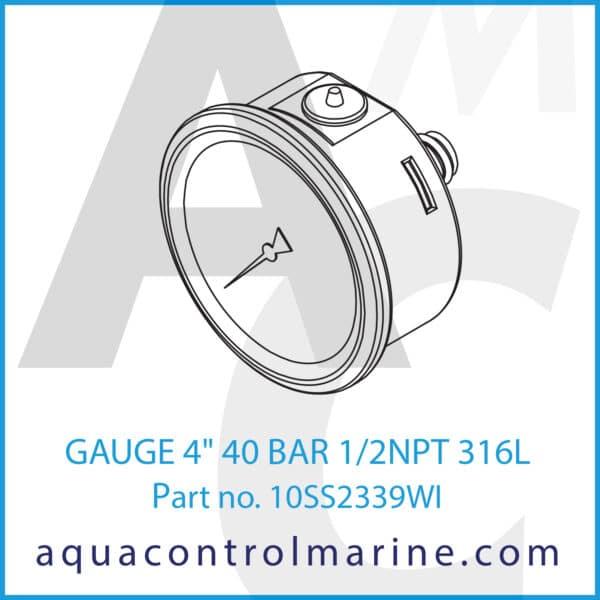 GAUGE 4inch 40 BAR 1_2NPT 316L