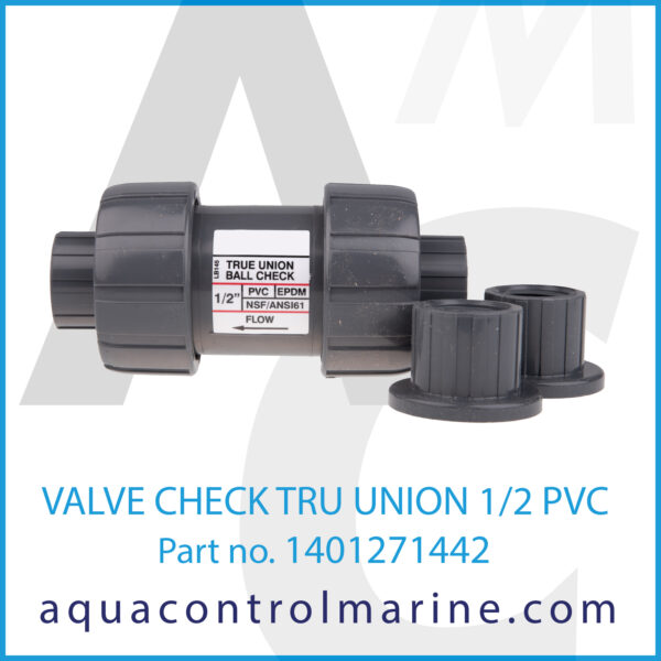 VALVE CHECK TRU UNION 1_2 PVC