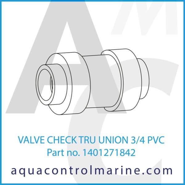 VALVE CHECK TRU UNION 3_4 PVC