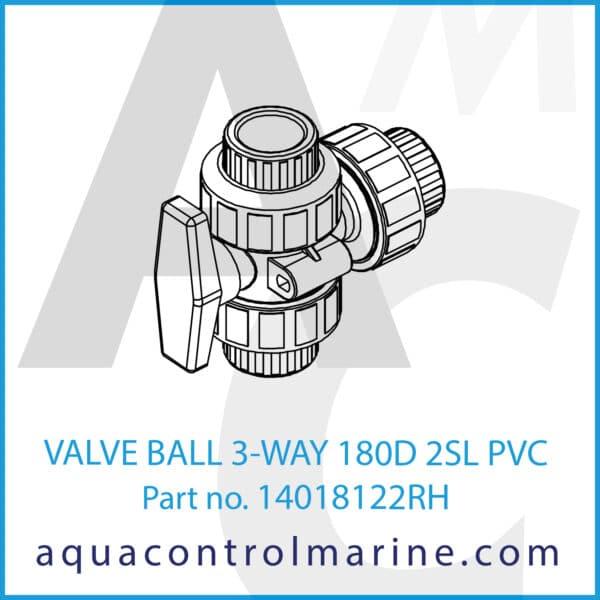 VALVE BALL 3-WAY 180D 2SL PVC