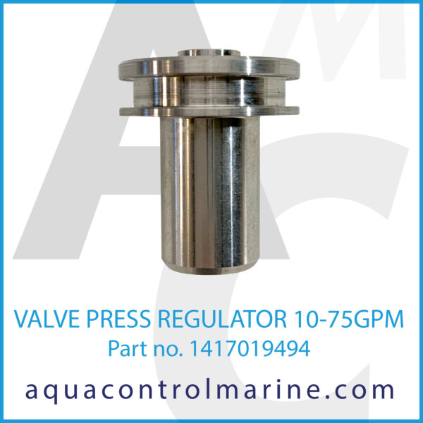 VALVE PRESS REGULATOR 10-75GPM
