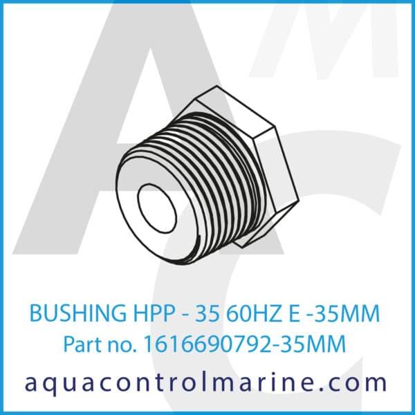 BUSHING HPP -35 60HZ E -35MM