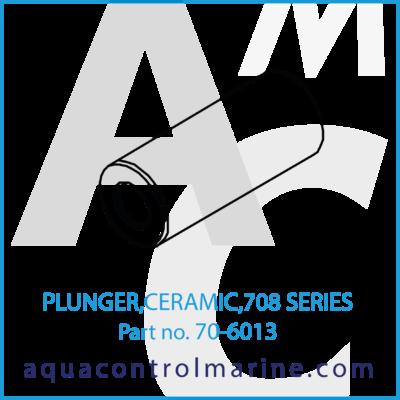 PLUNGER CERAMIC 708 SERIES