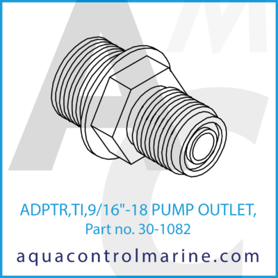 """ADPTER TI 9/16""""-18 PMP OUTLET"""
