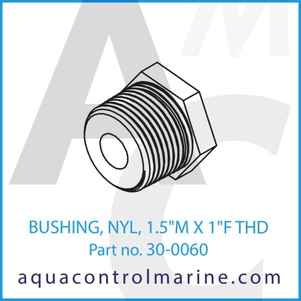 BUSHING, NYL, 1.5inch M X 1inch F THD