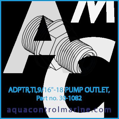 30-1082 - ADPTR,TI,9_16inch-18 PUMP OUTLET, - part