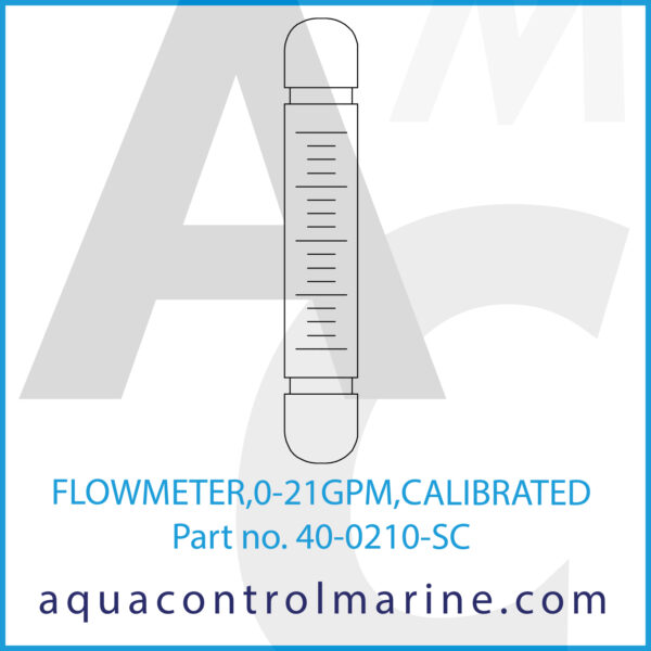 FLOWMETER,0-21GPM,CALIBRATED