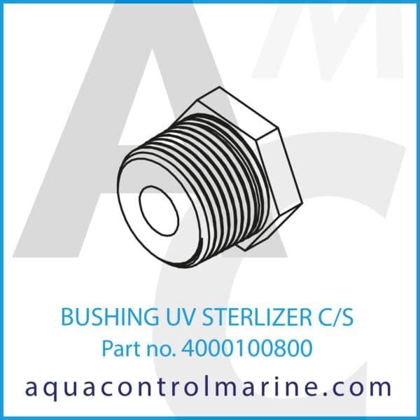 BUSHING UV STERLIZER C_S