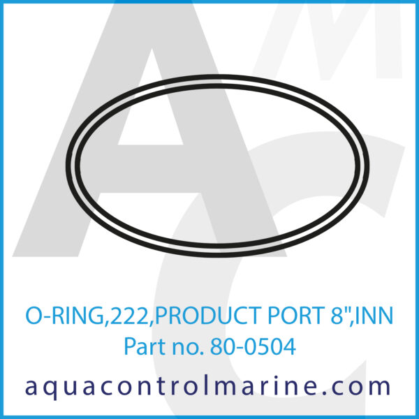 O-RING,222,PRODUCT PORT 8inch ,INN