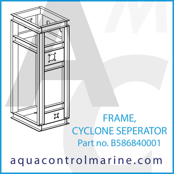 FRAME,CYCLONE SEPERATOR